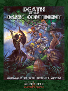 Death in the Dark Continent is a 175 page hard back book that takes the reader deep into late 19th Century Africa.