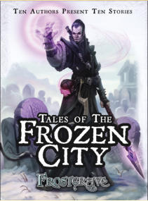 Frostgrave novel 'Tales of the Frozen City' . Long ago, the great city of Felstad sat at the centre of a magical empire. Its towering spires, labyrinthine catacombs and immense libraries were the wonder of the age, and potions, scrolls and mystical items